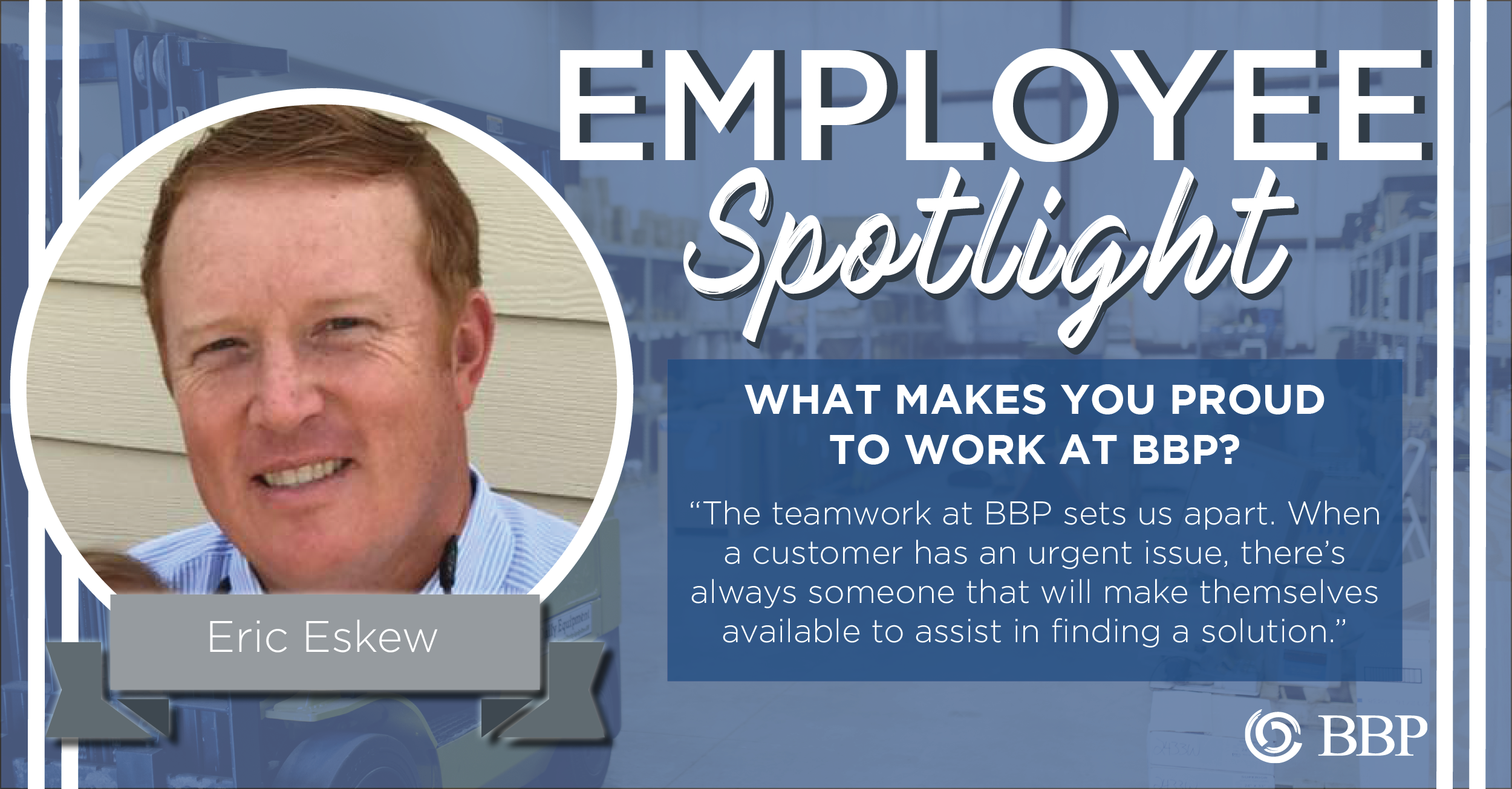 Eric Eskew Employee Spotlight